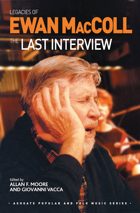 Legacies of Ewan MacColl